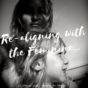 Aligning with the Feminine...-2