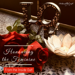 honouring the feminine from the inside out (2)