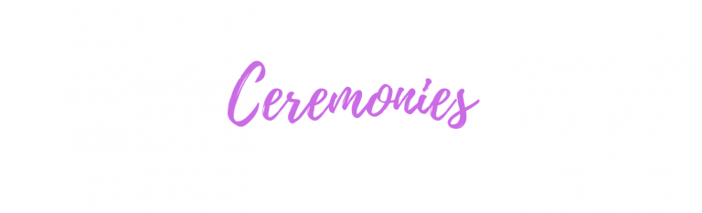 Weddings and Ceremonies