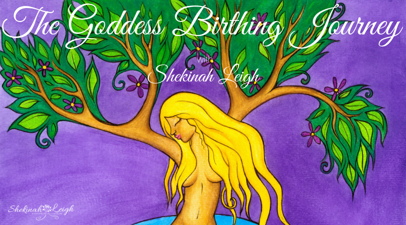 The Goddess Birthing Journey (Online Course)