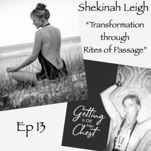 Transformation through 'Rites of Passage' – Podcast!