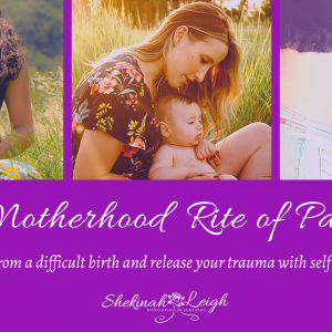 The Motherhood Rite of Passage Program